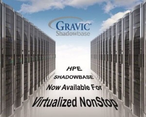 HPE Shadowbase now available for Virtualized NonStop